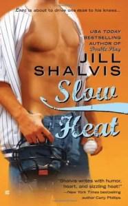 Baseball romance novel: Slow Heat by Jill Shalvis
