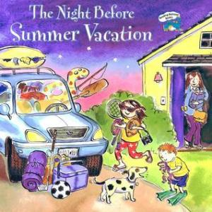 Books for 5 year olds: The Night Before Summer Vacation by Natasha Wing