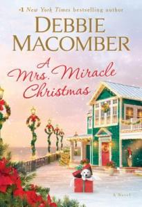 2019 Holiday Romance: A Mrs. Miracle Christmas