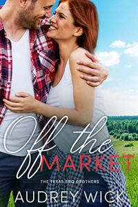 August 2019 book releases Off the Market by Audrey Wick