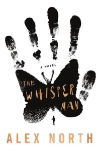 August 2019 new books the whisper man by alex north