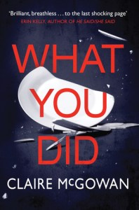 August 2019 book releases What You did by Clare McGowan