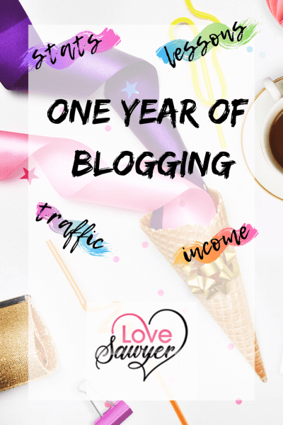 Love Sawyer: blog One year traffic and income report
