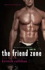 The Friend Zone the Kristen Callihan