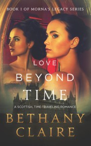 Time Travel Romance: Love Beyond Time by Bethany Claire