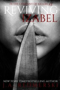 Best Dark Romance Novels: Reviving Izabel by J. A. Redmerski