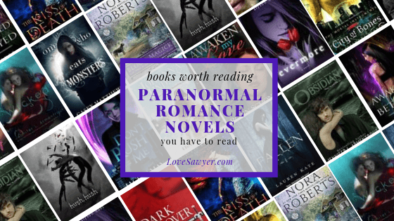 Paranormal Romance novels you have to read