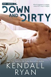 March 2020 books to read Down and Dirty by Kendall Ryan
