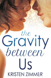 Celebrity Romance The Gravity Between Us by Kristen Zimmer