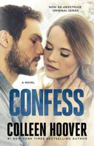 New Adult Romance Novels Confess by Colleen Hoover