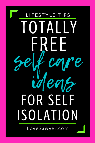 Self care ideas to get you through tough times