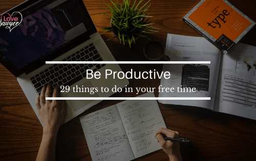 29 ways to be prodictive during lock down