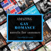 Gay Romance novels to lose yourself in this summer.