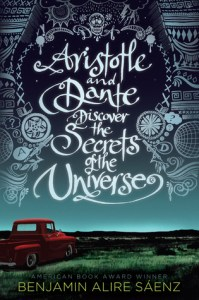 Ya Books with Lgbt themes Aristotle and Dante Discover the Secrets of the Universe by Benjamin Alire Saenz