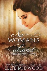 WWII romance novels No Woman's Land by Ellie Midwood