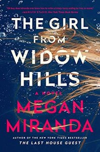 Most anticipated thrillers of june 2020 The Girl from Widow Hills by Megan Miranda
