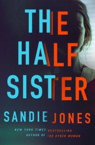 Best new thrillers of june 2020 The Half Sister by Sandie Jobes