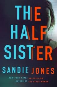 Best new thrillers of june 2020 The Half Sister by Sandie Jobes