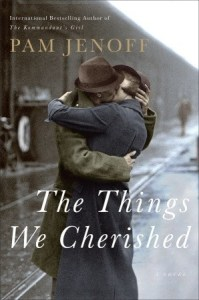 Must Read World War II love stories The Things We Cherished by Pam Jenoff