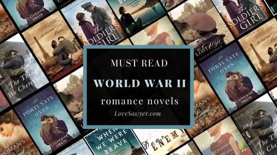 Must Read Romance Novels set in World War II