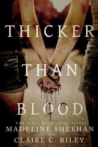 Halloween Romance books: Thicker than Blood by Madeline Sheehan and Claire C. Riley