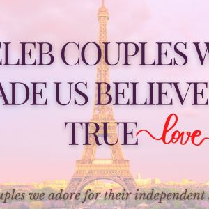 celebrity couples and true love