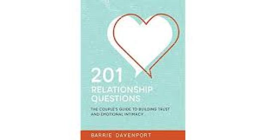 201 Relationship Questions: The Couple's Guide To Building Trust by Barrie Davenport