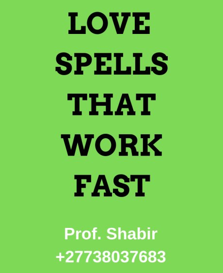 Love Spells That Work Fast In Canada, USA & Worldwide