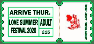 Love Summer Festival | Festival | Arrive Early | Adult | Thursday