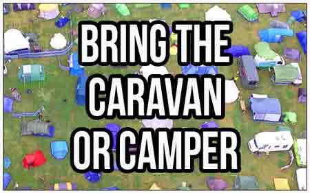 Bring The Caravan or Camper