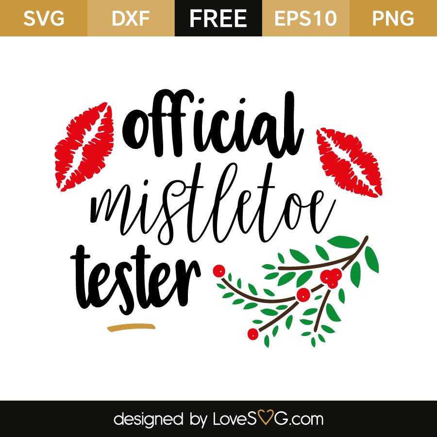 Download Official mistletoe tester | Lovesvg.com