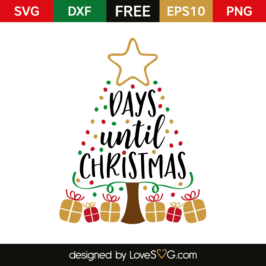 free svg cut file x days until christmas - 12 Days Till Christmas