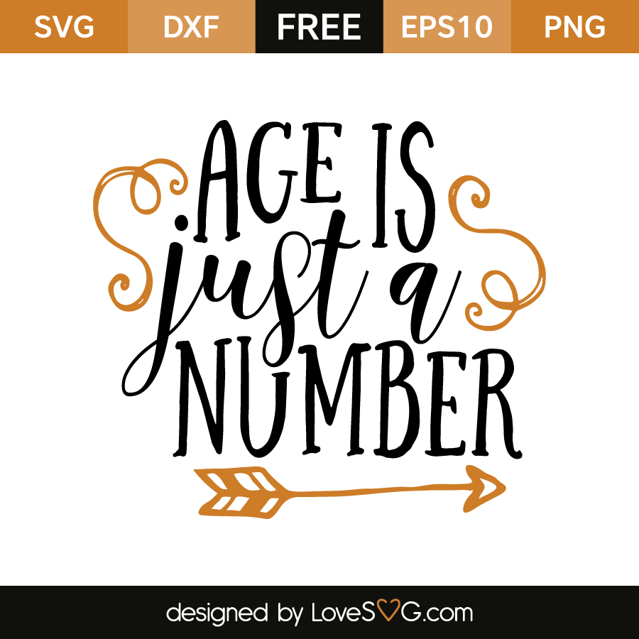 Download Age is just a Number | Lovesvg.com