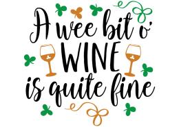 Free SVG cut file - A wee bit o' Wine is quite fine