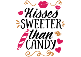 Free SVG cut file - Kisses sweeter than candy