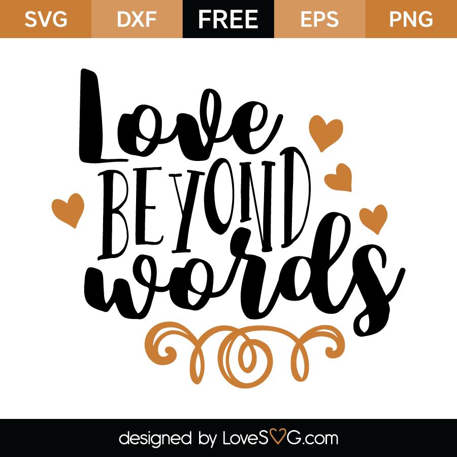 Download Love beyond words | Lovesvg.com