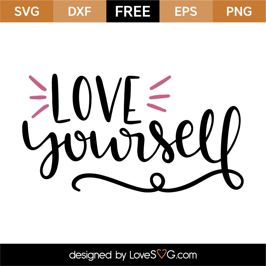 Download Love Yourself | Lovesvg.com