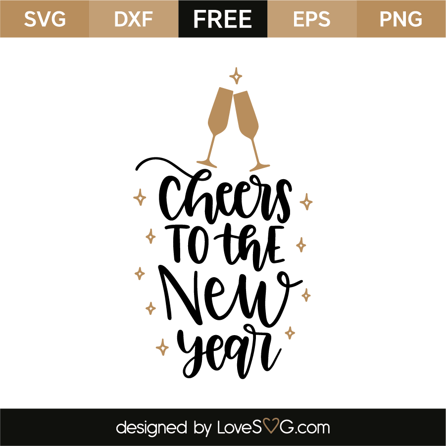Cheers to the New Year | Lovesvg.com