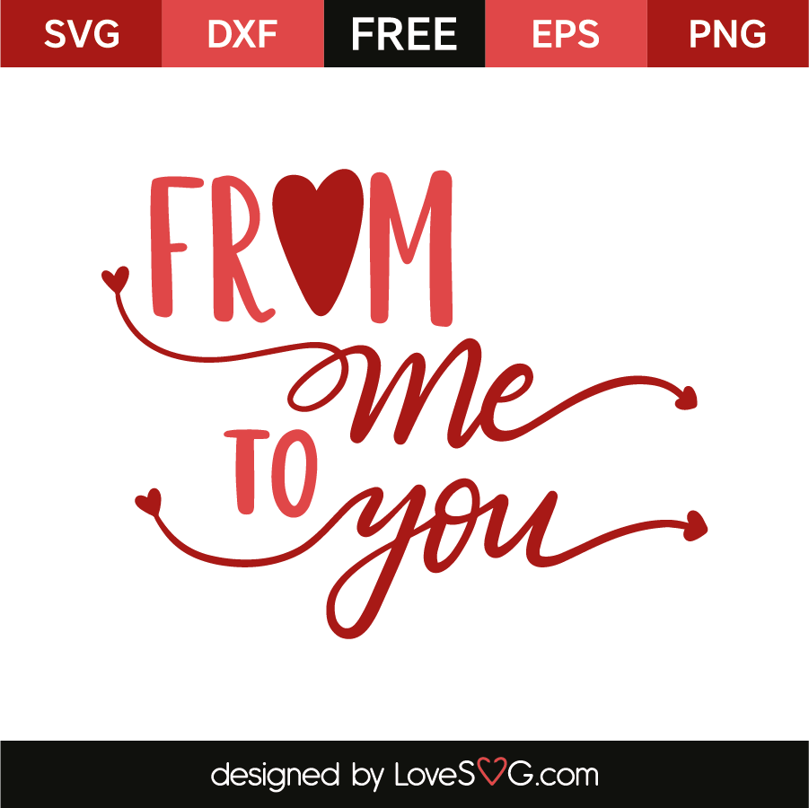 Download From me, to you | Lovesvg.com