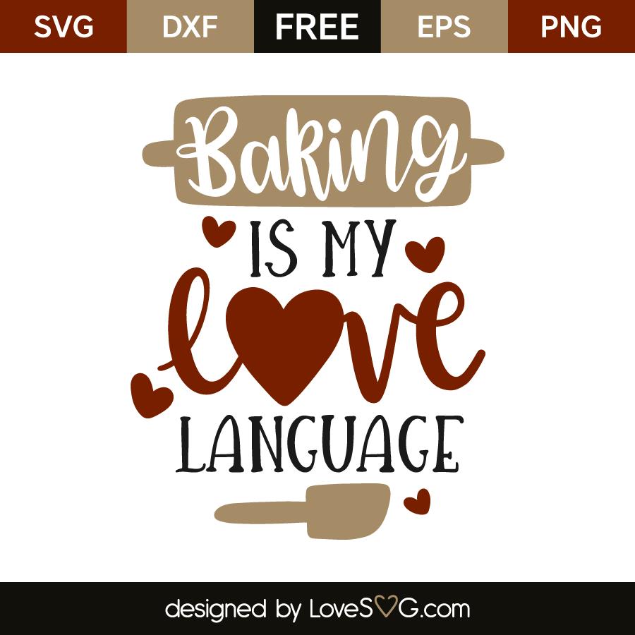 Download Baking is my love language | Lovesvg.com