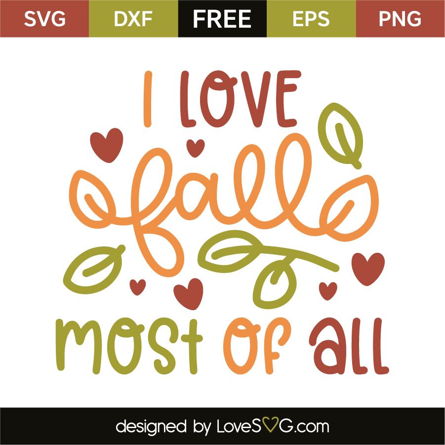 Download I love fall most of all | Lovesvg.com