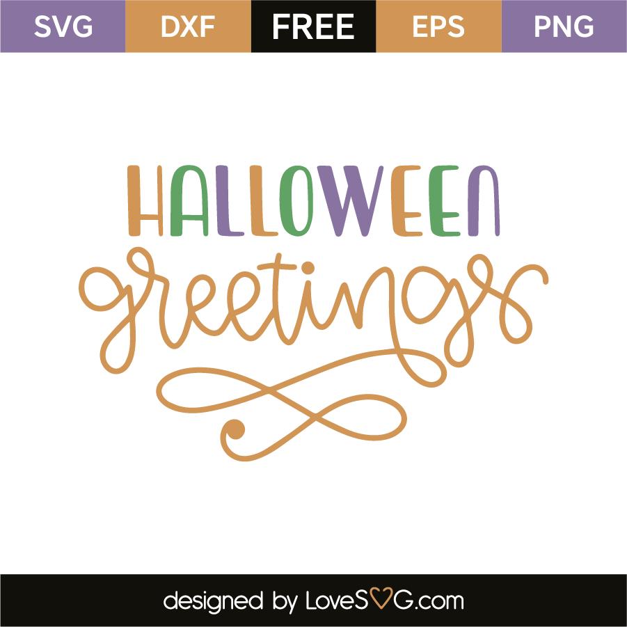 Halloween greetings lovesvg m4hsunfo