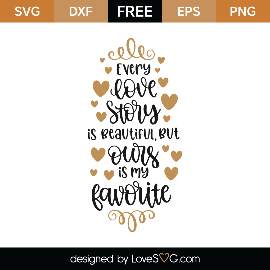 Download Free Every Love Story Is Beautiful SVG Cut File | Lovesvg.com