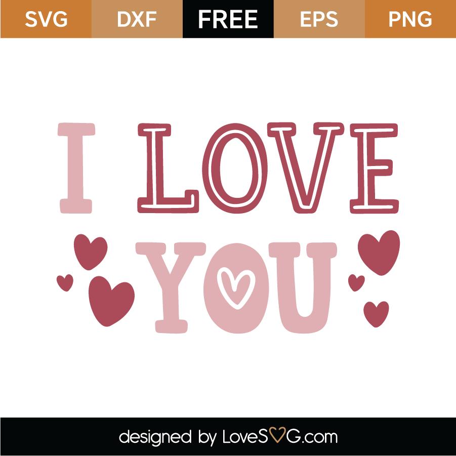 Download Free I Love You SVG Cut File | Lovesvg.com