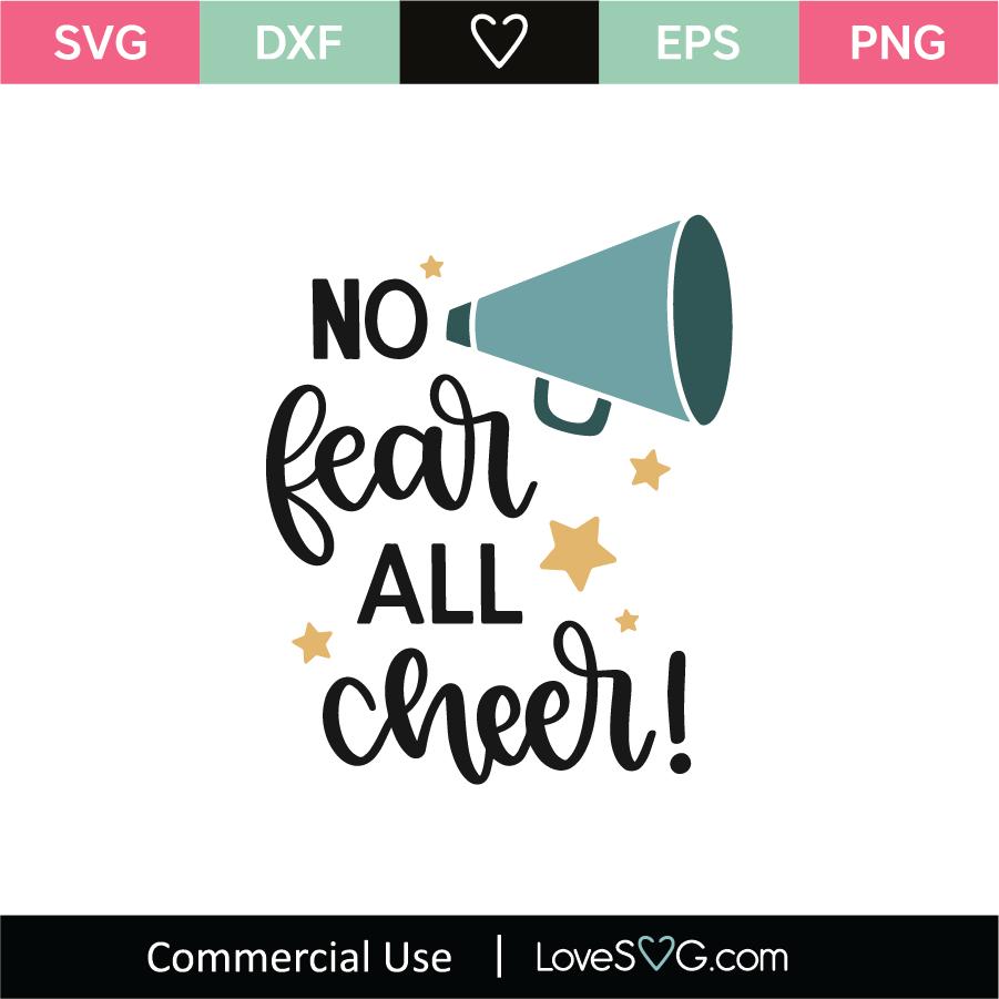 Download No Fear All Cheer SVG Cut File - Lovesvg.com