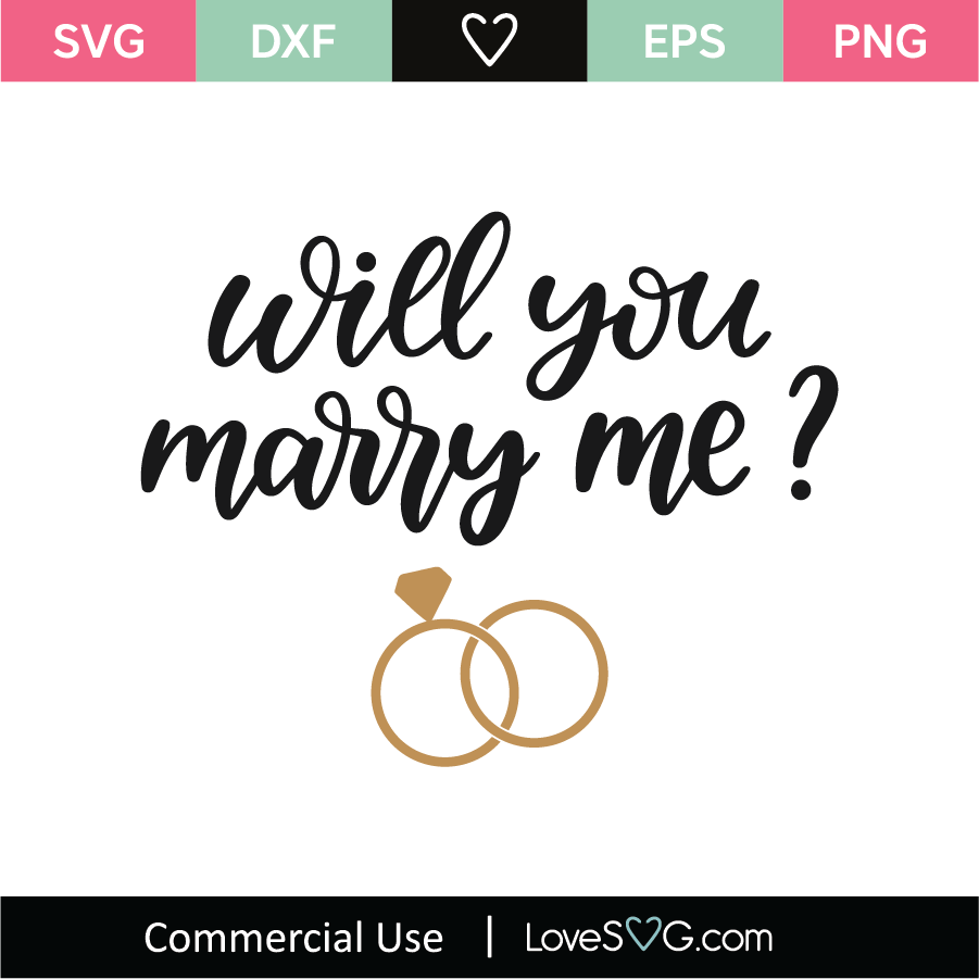 Download Will You Marry Me SVG Cut File - Lovesvg.com