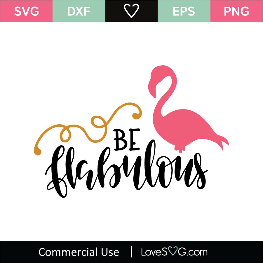Download Be Flabulous SVG Cut File - Lovesvg.com