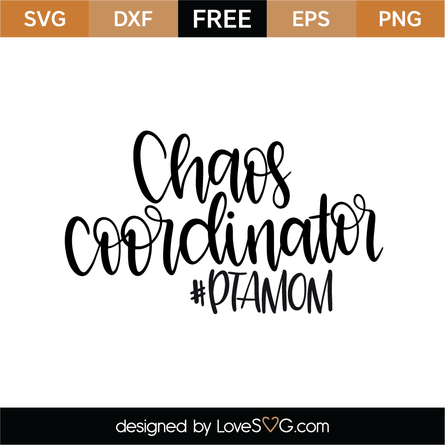 Download Chaos Coordinator SVG Cut File - Lovesvg.com