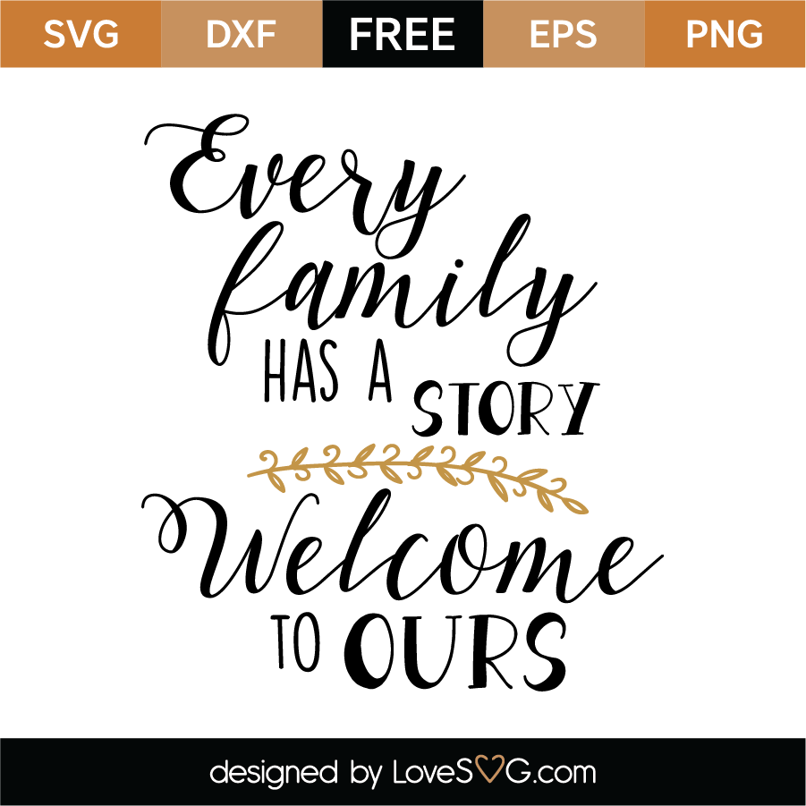 Download Every Family Has A Story SVG Cut File - Lovesvg.com