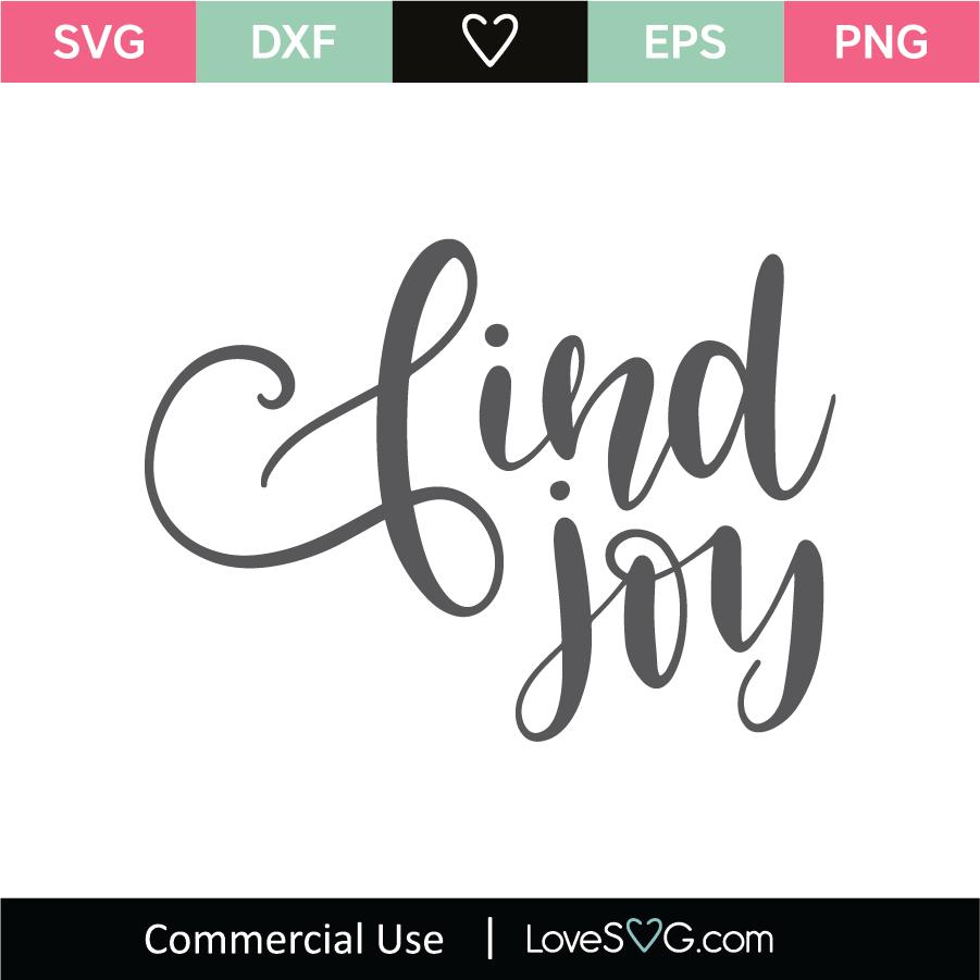 Download Find Joy SVG Cut File - Lovesvg.com